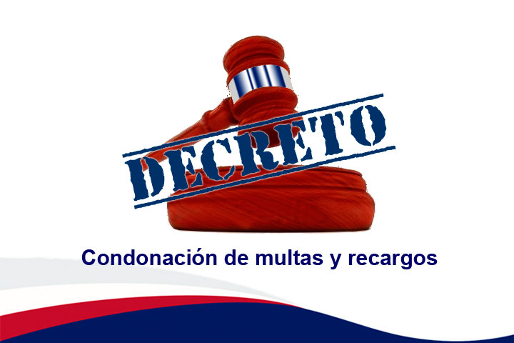 Decreto para la condonación de recargos y multas