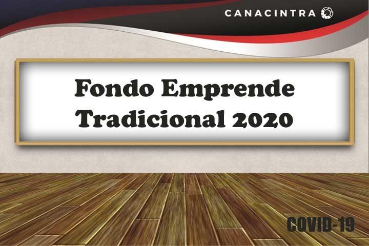 FONDO EMPRENDE TRADICIONAL 2020