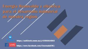 Energía Renovable y eléctrica, plática DGCEE Gobierno B.C. @ Vía ZOOM y Facebook Live