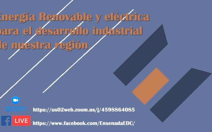 Energía Renovable y eléctrica, plática DGCEE Gobierno B.C.