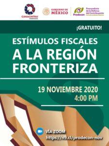Estímulos fiscales para la región fronteriza @ Virtual Vía Zoom