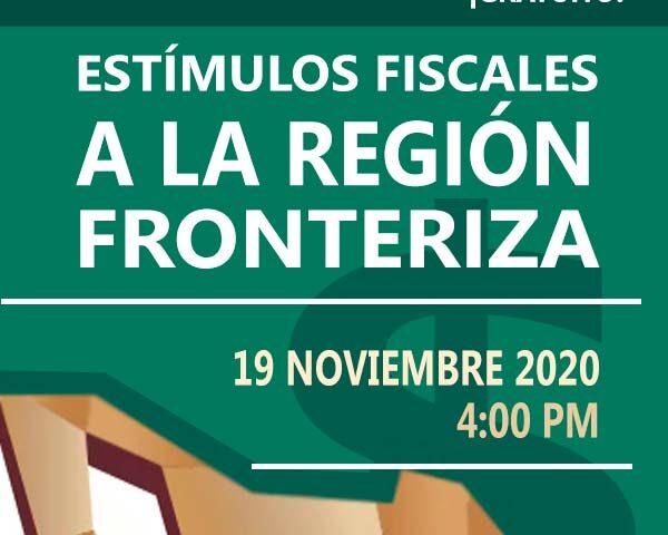 Estímulos fiscales para la región fronteriza